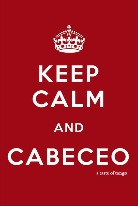 keep calm cabeceo tango argentine
